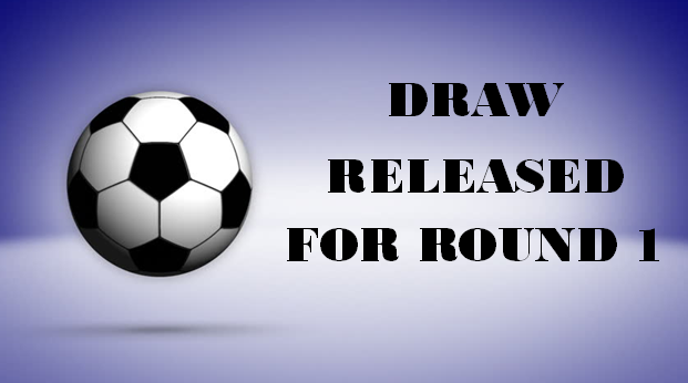 Draw for Round 1 released 2019