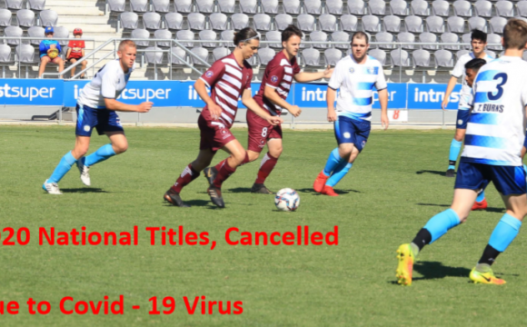 2020 National Titles Cancelled due to Covid-19